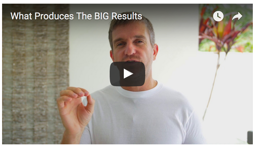 What Produces BIG Results